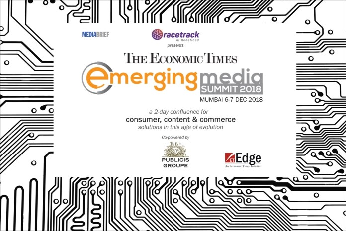 featured-image-Economic-Times-emerging-media-summit-2018-mediabrief-3