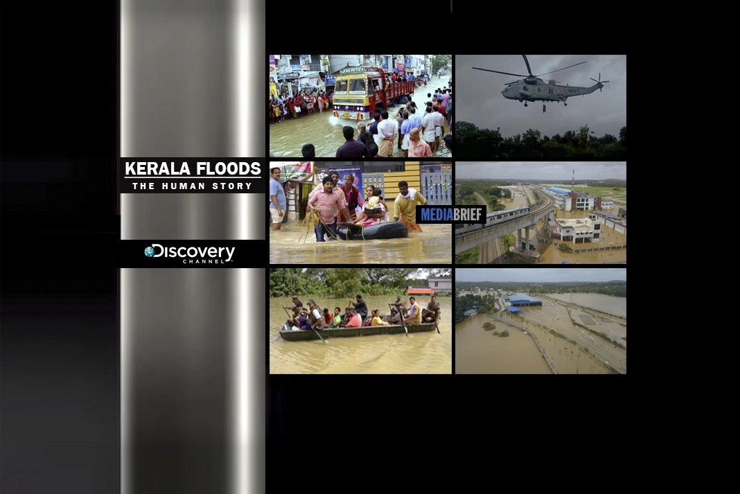 Don't miss  'Kerala Floods – The Human Story' on Discovery Channel