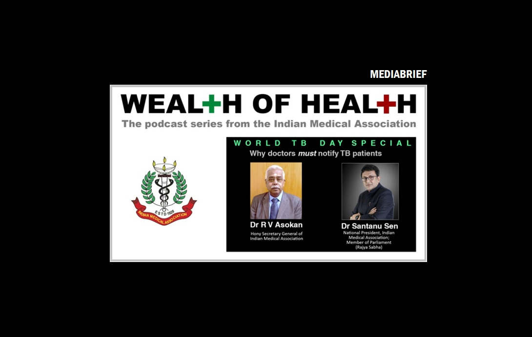 Indian Medical Association launches podcast series 'Wealth of Health' on World TB Day