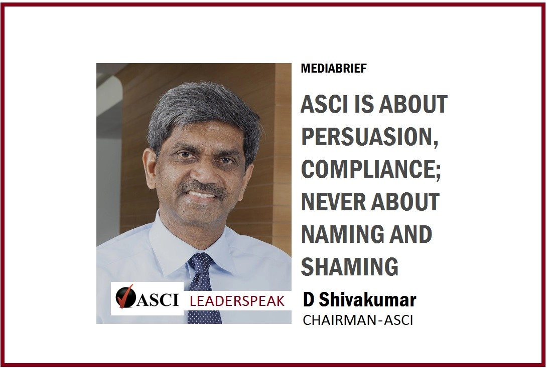 D Shivakumar: ASCI is about persuasion, compliance; never about naming and shaming