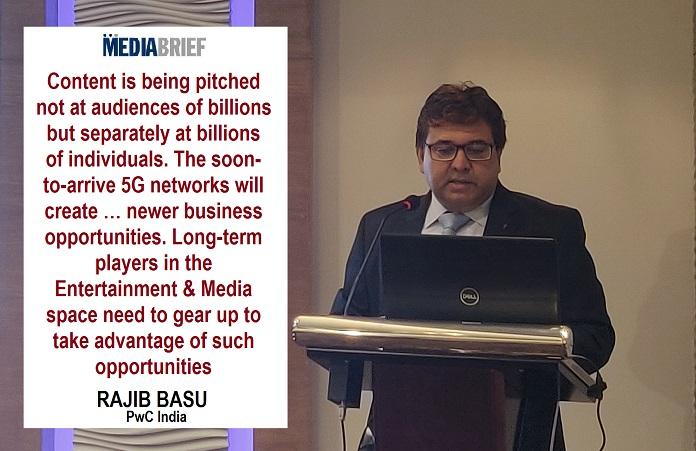 image-Rajib Basu - PwC EnM Head India - Indias E&M Industry to grow to 451 373Cr by 2023 - PwC Report - MediaBrief
