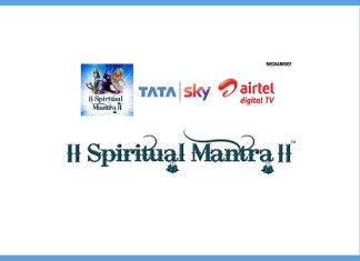 image Devotional channel Spiritual Mantra from Nirvana Digital crossES 3 mn subscribers now available on TATA Sky Airtel DTH MediaBrief