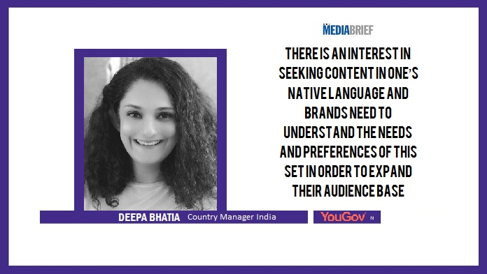 image-Deepa Bhatia quote - Indians-prefer-subtitled-foreign-regional-content-YouGov-Survey-June 2019-MediaBrief