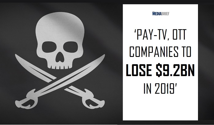 image-inpost-OTT- Pay TV companies to lose $9bn to piracy and account sharing in 2019 - $12bn in 2024 - MediaBrief
