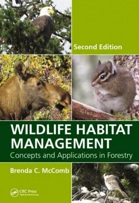 Wildlife Habitat Management Concepts and Applications in