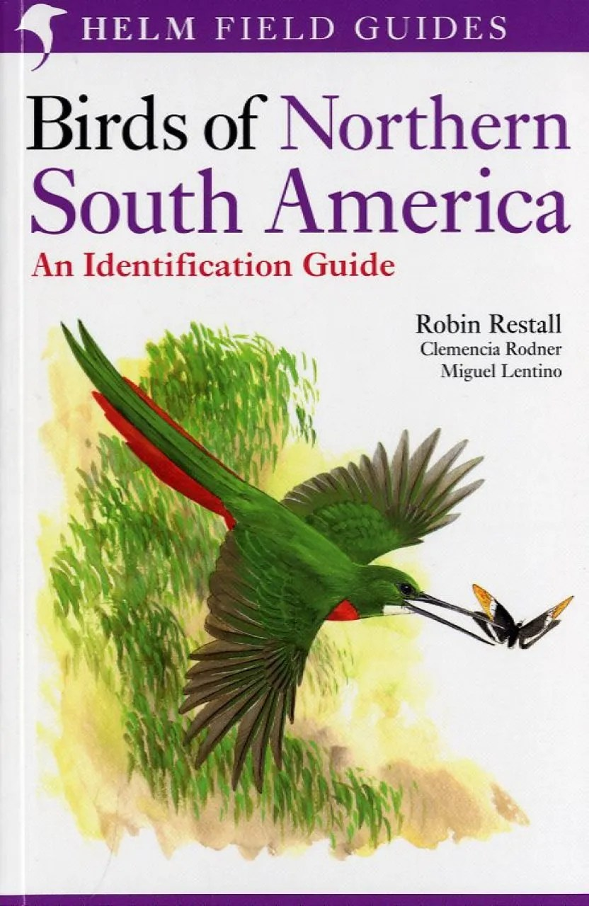 Birds of Northern South America 2Volume Set  NHBS Field Guides  Natural History