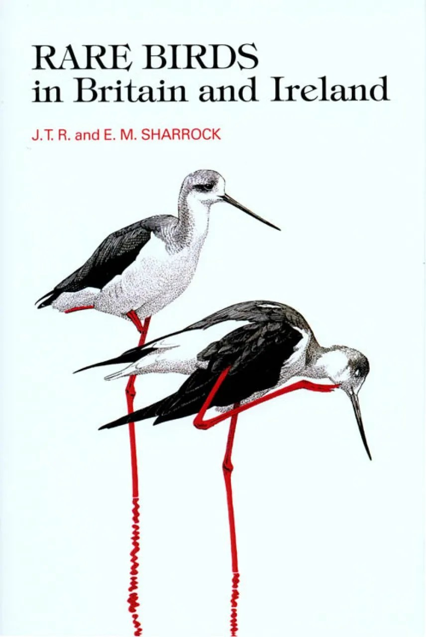Rare Birds in Britain and Ireland [1976]: JTR Sharrock and