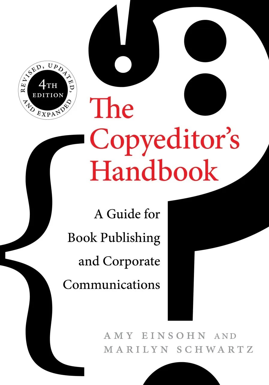 The Copyeditor's Handbook: A Guide for Book Publishing and