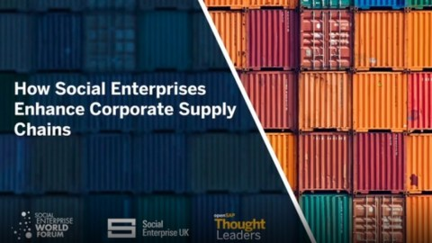 Shipping containers stacked high with the wording 'How Social Enterprises Enhance Corporate Supply Chains' with 3 logos at the bottom