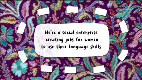 "Video frame saying ""we're a social enterprise creating jobs for women to use their language skills"""