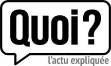 quoi.info, le site où l'on vous explique l'actu