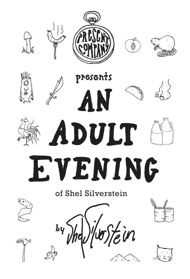 Present Company Invites You To 'An Adult Evening Of Shel