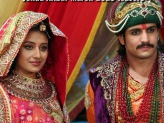 Jodha & Akbar Saturday 7 March 2020 Update