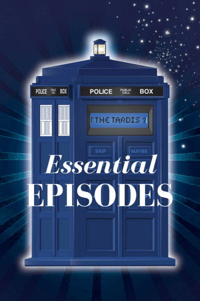 Doctor Who Essential Episodes