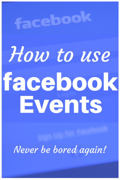 Find out how to use Facebook Events to make sure you're never bored again! Plus, you'll discover fun places to visit near you that you never knew existed.