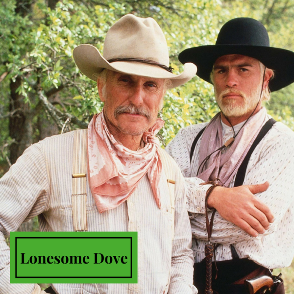 Lonesome Dove Like Game of Thrones