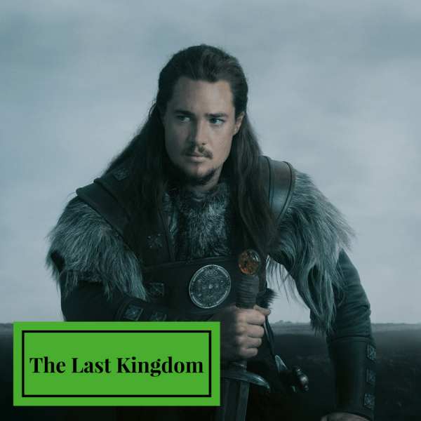 The Last Kingdom Like Game of Thrones