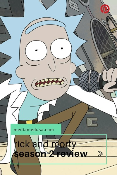 Find out why 'Rick and Morty' Season 2 is better than Season 1