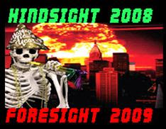ground zero lounge: hindsight 2008 foresight 2009