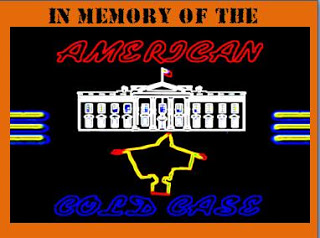IN MEMORY OF THE AMERICAN COLD CASE