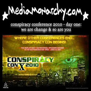 conspiracy conference 2010 - day one: we are change & so are you
