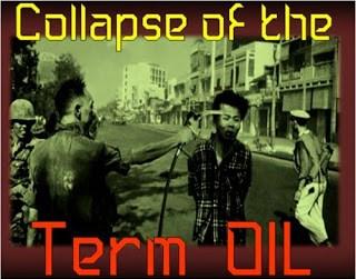 ground zero: collapsing of the term oil