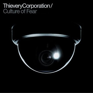 thievery corporation blasts the 'culture of fear'