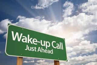 spiritual wake-up call just ahead