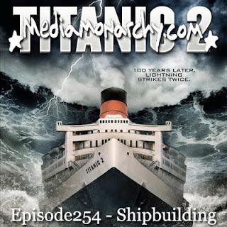 Episode254 - Shipbuilding