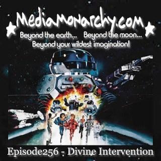 Episode256 - Divine Intervention