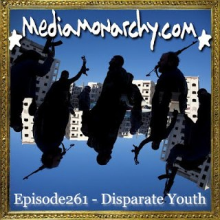 Episode261 - Disparate Youth
