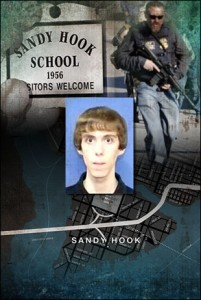 Sandy Hook: Talk about Conspiracy!