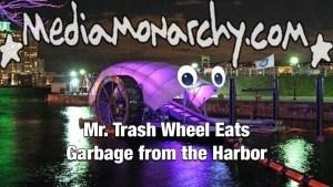 #GoodNewsNextWeek: Mr. Trash Wheel Eats Garbage from the Harbor (Video)
