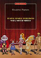 Coperta cărţii Teatru pentru prichindei, mari, mici şi mititei