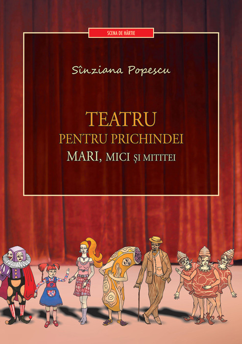 Coperta volumului Teatru pentru prichindei, mari, mici şi mititei
