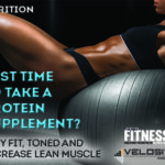 Best Time to Take a Protein Supplement?