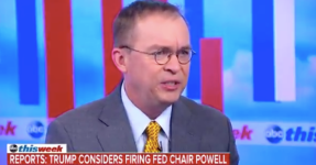Mick Mulvaney Says Trump 'Now Realizes' He Can't Fire Federal Reserve Chief Jerome Powell