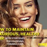 How to Maintain Luxurious, Healthy Hair