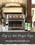 Top 10 Air Fryer Tips
