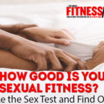 How Good Is Your Sexual Fitness?