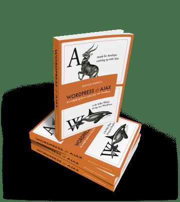 WordPress and Ajax - MediaRon LLC