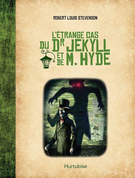 L'étrange Cas Du Dr Jekyll Et De Mr Hyde : l'étrange, jekyll, L'Étrange, Jekyll, Éditions, Hurtubise