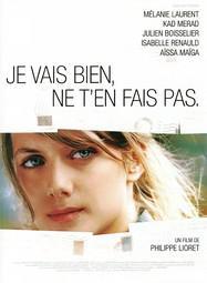 Je Vais Bien Ne T En Fais Pas Fin : Bien,, Philippe, Lioret, (2005), UniFrance
