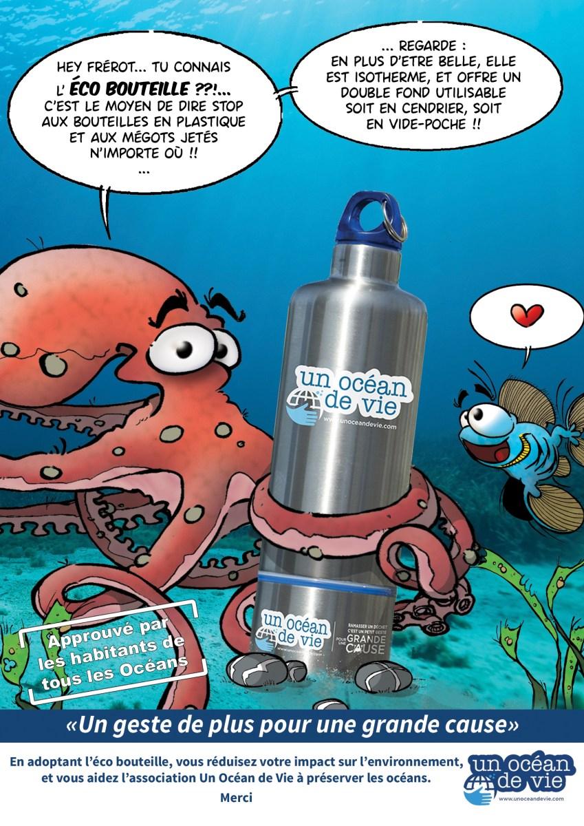 Dessin de Franck Girelli - discussion entre un poulpe et Theky un poisson : Hey frérot... Tu connais l'éco bouteille ??!.. C'est le moyen de dire stop aux bouteilles en plastiques et aux mégots jetés n'importe où !! ... Regarde en plus d'être belle, elle est isotherme, et offre un double fond utilisable soit en cendrier, soit en vide-poche !!