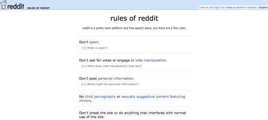 The rules of Reddit show that it is a fairly open platform, but there are some hard and fast rules. Screenshot courtesy of Reddit.
