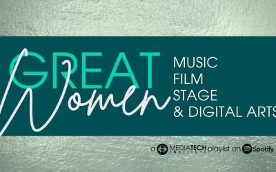 Great Women in Music, Film, Stage & Digital Arts