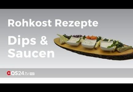 Rohkost Rezepte: Dips & Saucen | Doctor's kitchen talk | QS24 Gesundheitsfernsehen