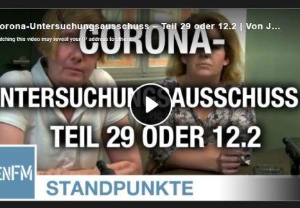 Corona-Untersuchungsausschuss – Teil 29 oder 12.2 | Von Jochen Mitschka