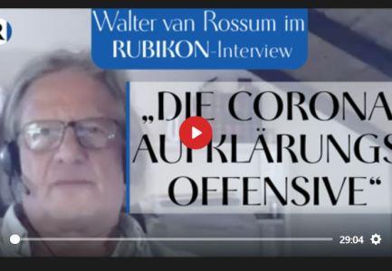 """RUBIKON: IM GESPRÄCH: """"DIE CORONA-AUFKLÄRUNGSOFFENSIVE"""" (WALTER VAN ROSSUM UND JENS LEHRICH)"""