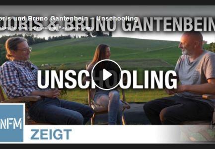 Doris und Bruno Gantenbein – Unschooling